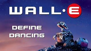 WALL-E - Thomas Newman - Define Dancing