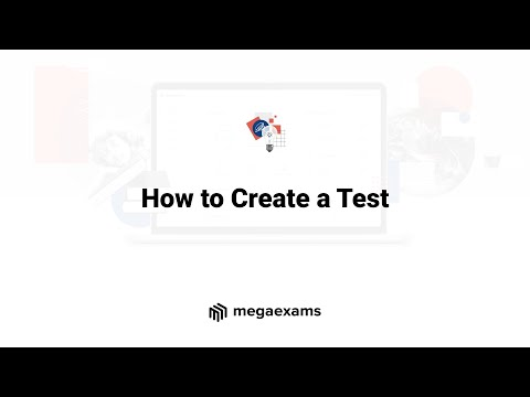 How to Create a test in MegaExams - Online Exam Software