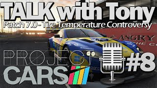 [Project CARS] Patch 7.0 Tire Temp Controversy - Update (Talk #8)
