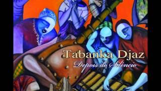 Tabanka Djaz - Foi Assim [2013]