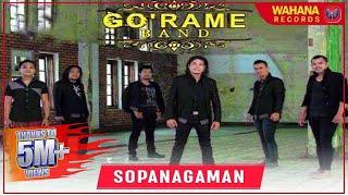 GO'RAME BAND   SOPANAGAMAN (Official Video) | Lagu Batak