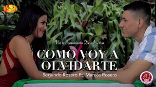 Como Voy a Olvidarte - Segundo Rosero  (Video)