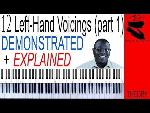 12 Left-Hand Voicings (Part 1) | Demonstrated & Explained