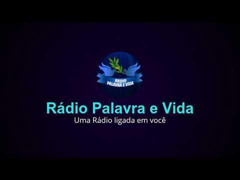 Rádio Palavra e Vida-Uma rádio ligada em você