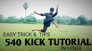 Learn 540 Kick In Easy Steps | How To Do 540 Kick In Hindi | 540 Kick Tutorial