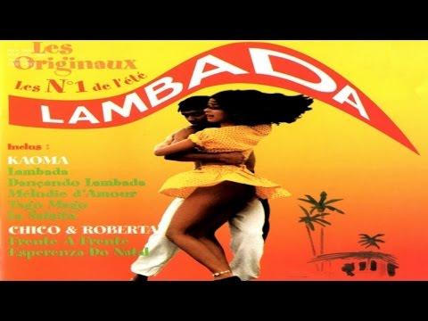The Best of Kaoma - Lambada (1 Hour of Music)