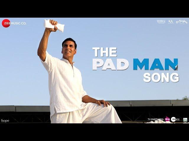 The Pad Man Video Song HD | Padman Movie Songs  | Akshay Kumar | Sonam Kapoor