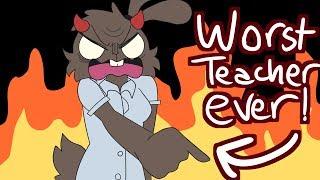 MY WORST TEACHER EVER (animation)