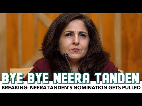BREAKING: Neera Tanden Is Out!