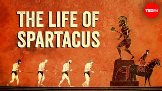 From slave to rebel gladiator: The life of Spartacus - Fiona Radford