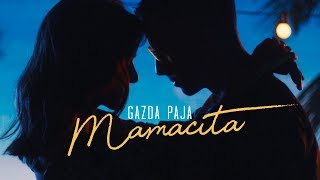 GAZDA PAJA - MAMACITA (OFFICIAL VIDEO 2019)