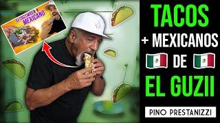PIZZERO hace los TACOS MÁS MEXICANOS (de El Guzii)   Pino Prestanizzi