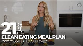 21 Day Clean Eating Meal Plan 1500 Calorie RD Approved