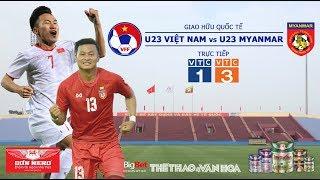 [TRỰC TIẾP] U23 Việt Nam Vs U23 Myanmar (20h00, 7/6). Dự đoán Nhận định. VTC1, VTV5 Trực Tiếp