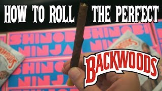 How to Roll a Perfect Backwoods Blunt (Easy Tutorial)