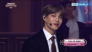 EXO - Call Me Baby / 엑소 - Call Me Baby  [2017 KBS Song Festival | 2017 KBS가요대축제/2017.12.29]