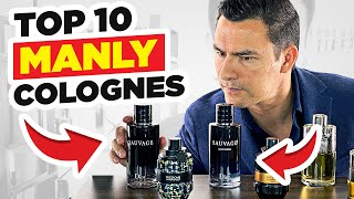 Top 10 Most MASCULINE Colognes (Buy These Fragrances!)