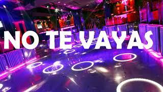 NO TE VAYAS ✘ CAMILO ✘ REMIX ✘ DJ CRISTIAN