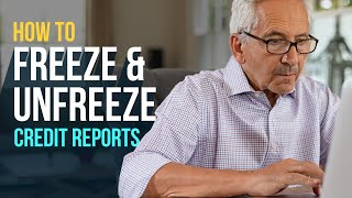 How to Freeze and Unfreeze Credit Reports