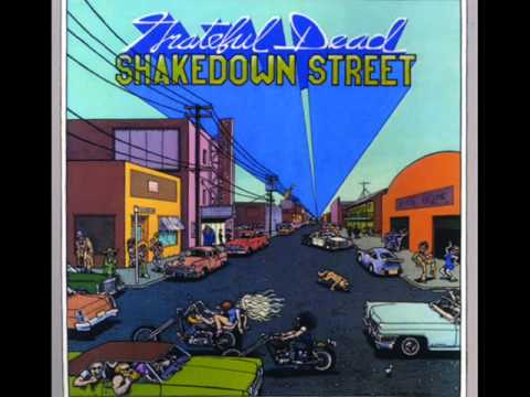 Shakedown Street (1978) (Song) by Grateful Dead