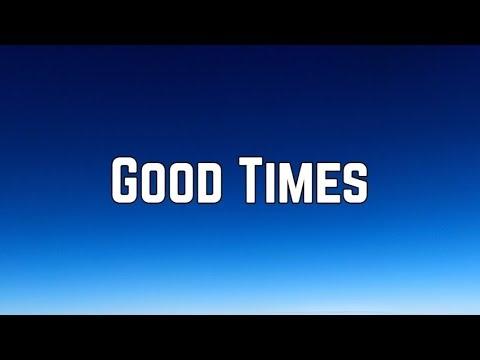 Chic - Good Times (Lyrics)