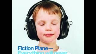Fiction Plane   Everything Will Never Be OK Album