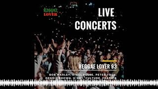 Live Reggae Concert Mix – Reggae Lover Podcast 93