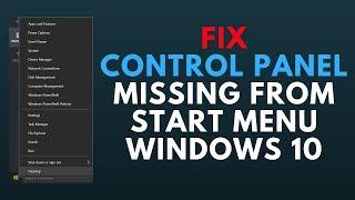 Fix Control Panel Missing From Start Menu Windows 10