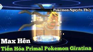 Tiến Hóa Pr Giratina Pokemon Sức Mạnh Tối Thượng MaxHên : Pokemon Game Ultra Sun and Moon