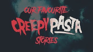 7 Creepypasta Story Readings