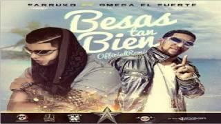 Farruko Ft Omega   Besas Tan Bien Remix ✓
