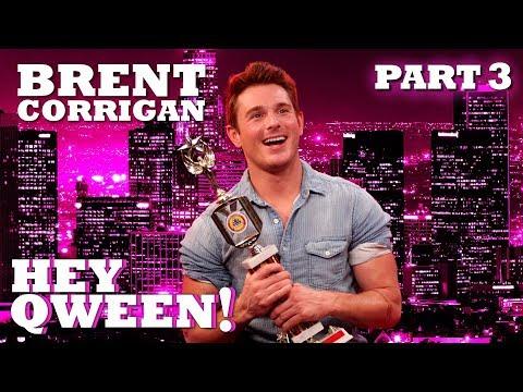 BRENT CORRIGAN on Hey Qween! - Part 3 | Hey Qween