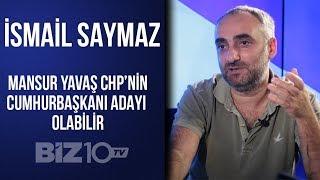 İsmail Saymaz Ile Haftanın Manşeti | Mansur Yavaş CHP'nin Cumhurbaşkanı Adayı Olabilir!