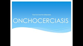 Onchocerciasis (River Blindness) Lecture