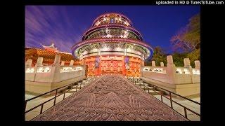 Epcot   China   Reflections of China   Full Score   Source Audio