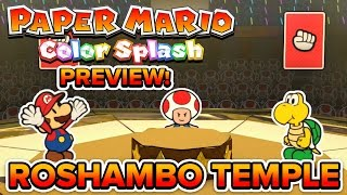 Paper Mario Color Splash - Gameplay Preview! | INTENSE Rock/Paper/Scissors! (Roshambo Temple)
