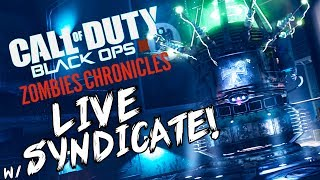 """Black Ops 3: """"Kino Der Toten 1st Room MADNESS"""" - ZOMBIE CHRONICLES *LIVESTREAM* w/ Syndicate!"""