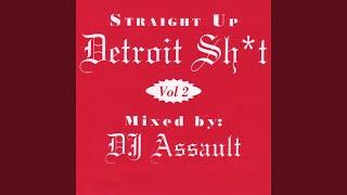 Straight Up Detroit Sh*T, Vol. 2.