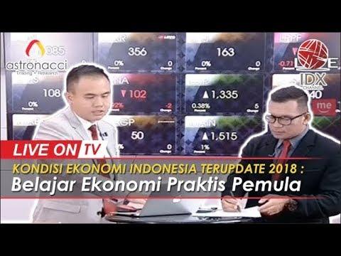 KONDISI EKONOMI INDONESIA TERUPDATE 2018 : Belajar Ekonomi Praktis Pemula