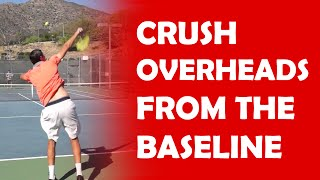 Crush Overheads From The Baseline | BEATING LOBBERS
