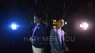 Darwish - Hati Merindu (Official Music Video)