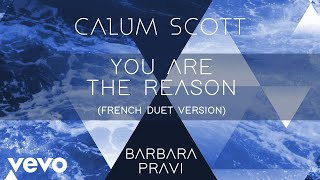Calum Scott, Barbara Pravi - You Are The Reason (French Duet Version/Audio) - Video Youtube