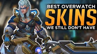 The BEST Overwatch Skins We Still Don't Have!