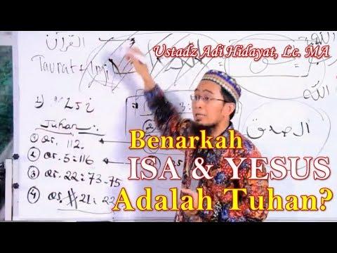Benarkah Isa dan Yesus Adalah Tuhan? Ustadz Adi Hidayat, Lc. MA | Makna & Hikmah Nama nama Al Qur'an