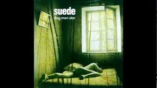 Suede - Daddy's Speeding (Audio Only)