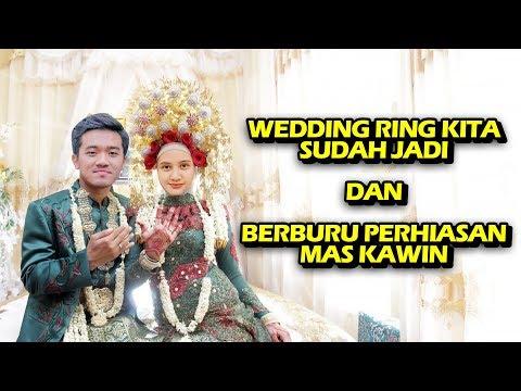 AMBIL WEDDING RING KITA DAN CARI PERHIASAN MAS KAWIN 😍