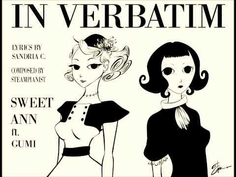 Steampianist with Clockwork - In Verbatim - Feat Vocaloid Sweet Ann and Gumi