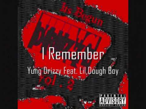 I remember Feat. Lil Dough Boy