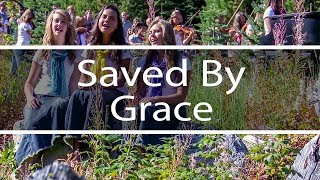 Saved by Grace | God So Loved The World | Fountainview Academy