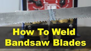 How to Weld Broken Band Saw Blades and Save Money [Bandsaw Blade Butt Welder]